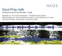 David Philip Hefti (geb. 1975): Orchesterwerke & Kammermusik, CD