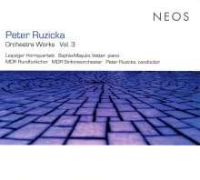 Peter Ruzicka (geb. 1948): Orchesterwerke Vol.3, CD