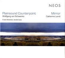 Wolfgang von Schweinitz (geb. 1953): Plainsound Counterpoint für Kontrabass, CD