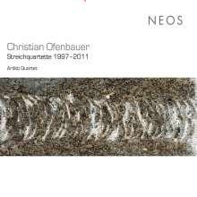 Christian Ofenbauer (geb. 1961): Streichquartette, 2 CDs