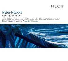 "Peter Ruzicka (geb. 1948): Cellokonzert ""... Über die Grenze"", SACD"