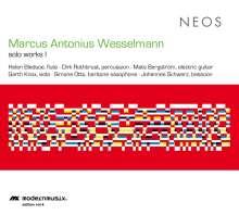 Marcus Antonius Wesselmann (geb. 1965): Solowerke I, CD