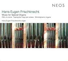 Hans Eugen Frischknecht (geb. 1939): Orgelwerke, CD