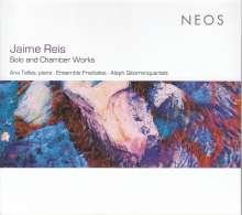 "Jaime Reis (geb. 1983): Kammermusik ""Solo and Chamber Works"", CD"