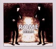 Rome: Berlin Ep (Re-Release), CD