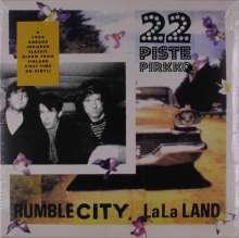 22-Pistepirkko: Rumble City Lala Land, LP