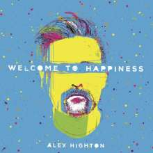 Alex Highton: Welcome To Happiness, CD