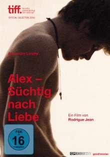 Alex - Süchtig nach Liebe, DVD