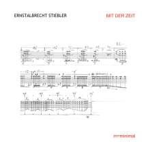 Ernstalbrecht Stiebler (geb. 1934): Mit der Zeit, CD