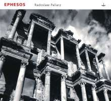 Radoslaw Pallarz (geb. 1973): Ephesos, CD