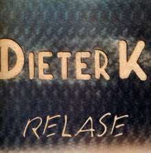 Dieter K.: Relase, CD