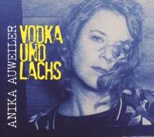 Anika Auweiler: Vodka und Lachs, CD