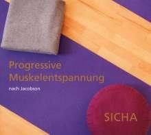 Aleksandra Sicha: Progressive Muskelentspannung nach Jacobson, CD