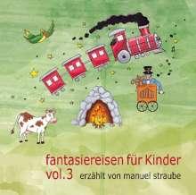 Fantasiereisen für Kinder Vol. 3, CD