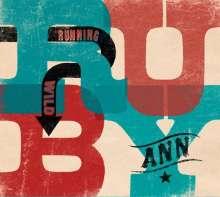 Ruby Ann: Running Wild, CD