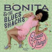Bonita & The Blues Shacks: Sweet Thing, LP