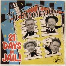 The Broadkasters: 21 Days In Jail!, CD