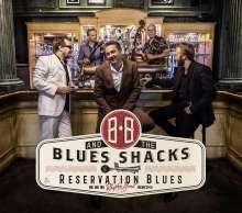 B.B. & The Blues Shacks: Reservation Blues, CD