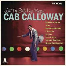Cab Calloway (1907-1994): Let The Bells Keep Ringin', Single 10""