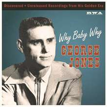 George Jones (1931-2013): Why Baby Why, Single 10""
