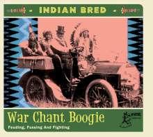Indian Bred: War Chant Boogie, CD