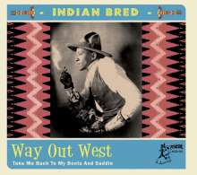 Indian Bred: Way Out West, CD