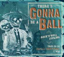 There's Gonna Be A Ball: Rock'n'Roll Espanol, 3 CDs