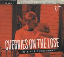 Cherries On The Lose Vol.2 (28 First Recordings), CD