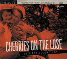 Cherries On The Lose Vol.3:  28 First Recordings, CD