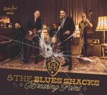 B.B. & The Blues Shacks: Breaking Point, CD