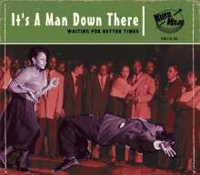 It's A Man Down There: Waiting For Better Times, CD