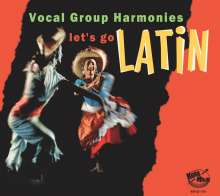 Let's Go Latin: Vocal Group Harmonies, CD