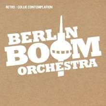 """Berlin Boom Orchestra: Retro/Collie Contemplation, Single 7"""""""