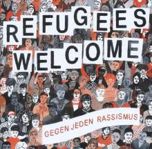 Refugees Welcome - Gegen jeden Rassismus, 2 LPs und 1 CD