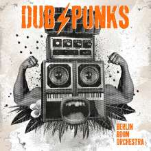 Berlin Boom Orchestra: Dub Punks (Orange Vinyl), LP