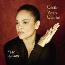Cecile Verny (geb. 1969): Fear & Faith, CD