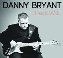 Danny Bryant: Hurricane, LP