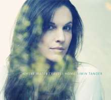 Simin Tander (geb. 1980): Where Water Travels Home, CD