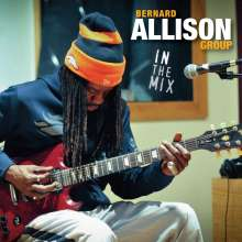 Bernard Allison: In The Mix, CD