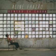 Aline Frazão: Dentro Da Chuva, CD