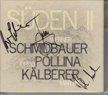 Werner Schmidbauer, Pippo Pollina & Martin Kälberer: Süden II (signiert, exklusiv für jpc), CD