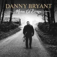 Danny Bryant: Means Of Escape (180g) (White Vinyl), LP