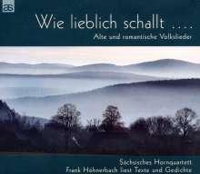 Sächsisches Hornquartett - Wie lieblich schallt..., CD