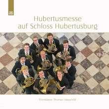Hubertusmesse auf Schloss Hubertusburg, CD