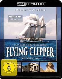 Flying Clipper - Traumreise unter weißen Segeln (Ultra HD Blu-ray), Ultra HD Blu-ray