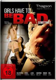 Girls Have To Be Bad Sometimes, DVD