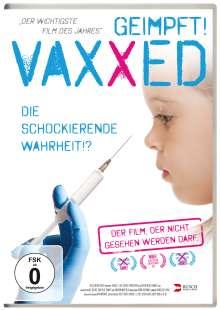 Vaxxed - Die schockierende Wahrheit, DVD