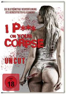 I P*** On Your Corpse, DVD