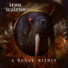 Iron Walrus: A Beast Within, LP