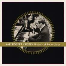 Karlrobert Kreiten - Historical Recordings, CD